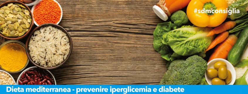dieta mediterranea prevenzione iperglicemia diabete