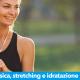 attività fisica in vacanza, stretching e idratazione sito